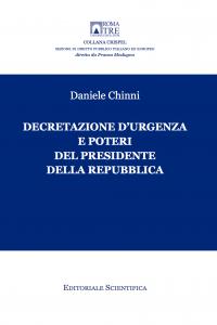 9. D. Chinni, Decretazione d'urgenza e poteri del Presidente della Repubblica