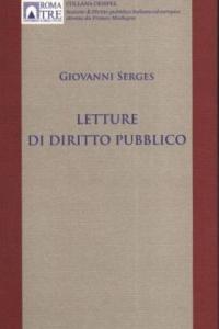 3. G. Serges, Letture di diritto pubblico, Editoriale Scientifica, Napoli, 2011.